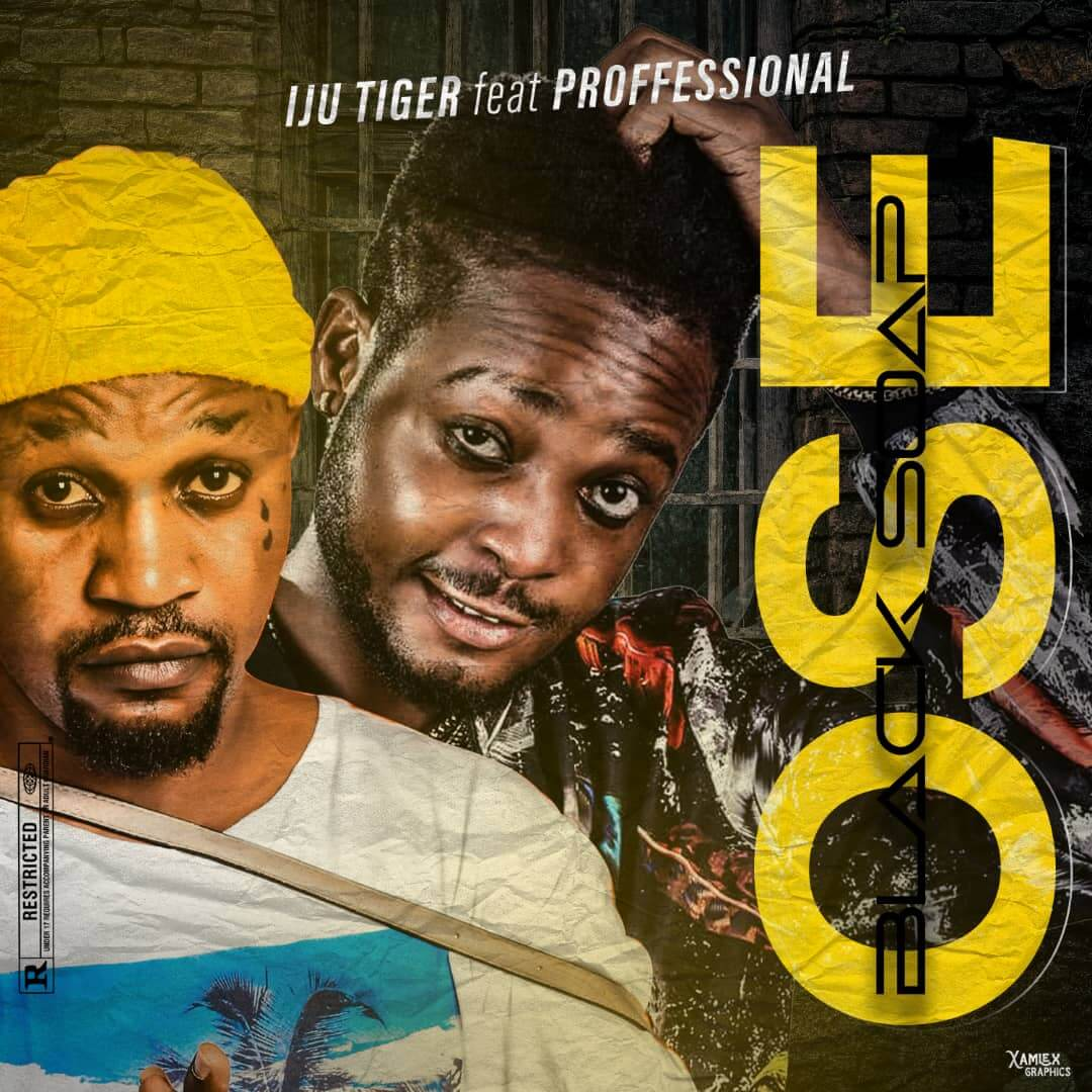 [Free Beat ] Iju Tiger Ft Professional - Ose(Black Soap)
