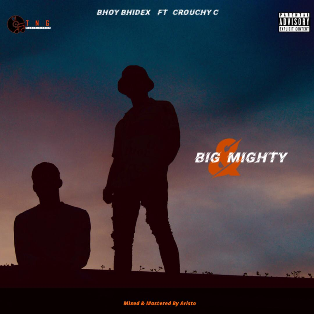 Bhoy Bhidex X Crouchy C - Big and mighty